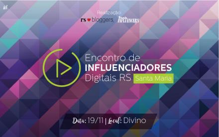 Encontro de Influenciadores Digitais acontece em Santa Maria em novembro